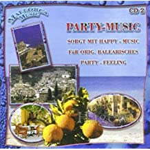 Mallorca Music - Party-Music (CD 2 Feat. Orig. Südtiroler Spitzbuam, Patty Ryan, Partygeier a.m.m.)