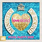 Love Island: Pool Party 2019 - Ministry of Sound [Explicit]