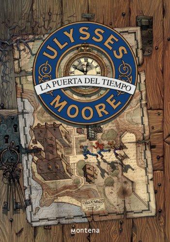La Puerta del Tiempo (Serie Ulysses Moore 1) por Pierdomenico Baccalario