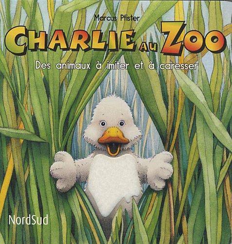 Charlie au zoo : Des animaux à imiter e...