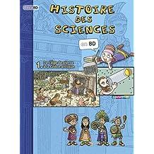 Histoire des sciences en BD 1 : De l'âge de pierre à la Grèce Antique