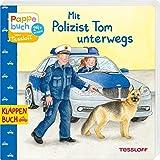 Mit Polizist Tom unterwegs (Bilderbuch ab 2 Jahre)
