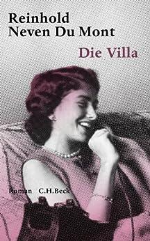 Die Villa: Roman von [Neven Du Mont, Reinhold]