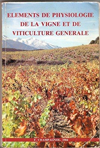 Éléments de physiologie de la vigne et de viticulture générale