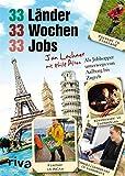 33 Länder, 33 Wochen, 33 Jobs: Als Jobhopper unterwegs von Aalborg bis Zagreb
