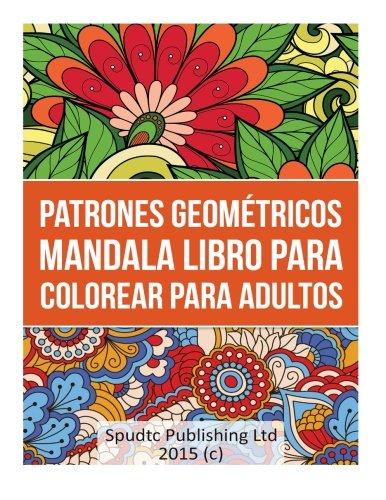 Patrones Geométricos  Mandala libro Para Colorear para Adultos