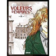 Voleurs d'Empires - Tome 03 : Un sale métier
