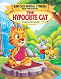The Hypocrite Cat - Book 6 (Famous Moral Stories from Panchtantra)