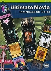 Ultimate Movie Instrumental Solos: Flute (Book & CD) (Pop Instrumental Solo)