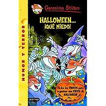 Halloween... Que Miedo! = It's Halloween, You 'Fraidy Mouse! (Geronimo Stilton)