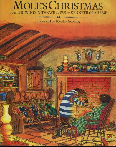 Mole's Christmas, or, Home sweet home : from The wind in the willows