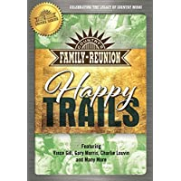 Country'S Family Reunion: Happy Trails