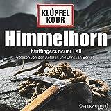 Himmelhorn: Kluftingers neuer Fall: 12 CDs (Ein Kluftinger-Krimi, Band 9) - Volker Klüpfel