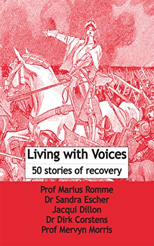 Living with Voices: 50 stories of recovery (English Edition)