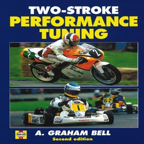 [Two-stroke Performance Tuning] (By: A. Graham Bell) [published: November, 1999]
