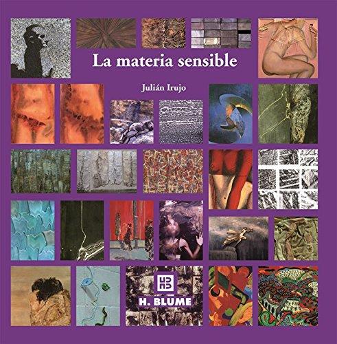 La materia sensible (Imagen, arte, color y fotografía)
