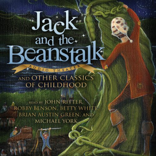 Jack and the Beanstalk and Other Classics of Childhood  Audiolibri
