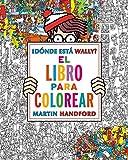 Dónde Está Wally? Libro Para Colorear (EN BUSCA DE)