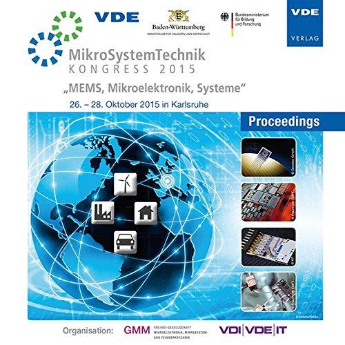 MikroSystemTechnik Kongress 2015MEMS, Mikroelektronik, Systeme 26.-28. Oktober 2015 in Karlsruhe