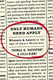 Only Humans Need Apply: Winners and Losers in the Age of Smart Machines (English Edition)