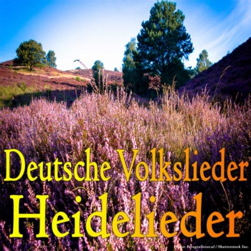 Deutsche Volkslieder - Heidelieder