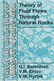 Theory of Fluid Flows Through Natural Rocks (Theory and Applications of Transport in ...