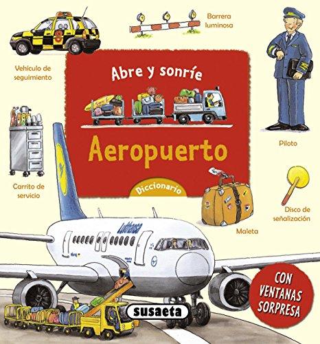 Aeropuerto (Abre y sonríe) por Susaeta Ediciones S A