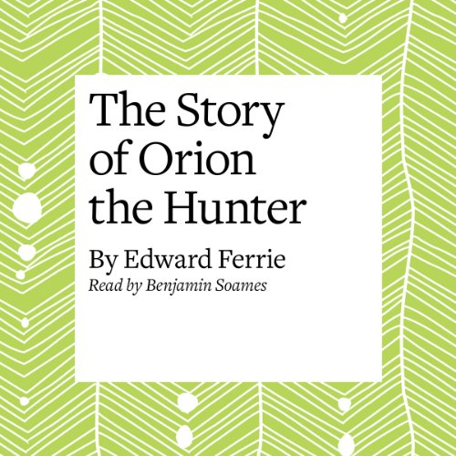 The Story of Orion the Hunter  Audiolibri