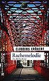 'Rachemelodie: Ein Berlin-Krimi' von Claudius Crönert