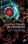 Les Huit Circuits de conscience: Cham...