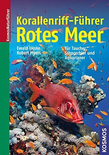 korallenriff-fuhrer-rotes-meer-ein-bestimmungsbuch-fur-taucher-schnorchler-und-aquarianer