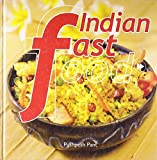 Indian Fast Food by Pushpesh Pant (2008-12-31)