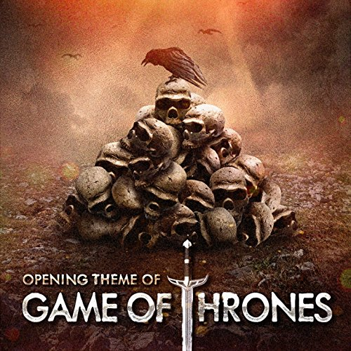 Game of Thrones (Main Opening Theme of the TV Series)