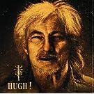 Hugh !