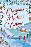Christmas at Mistletoe Cottage: a heartwarming, feel-good Christmas romance: Book 2 (The Hope Meadows Series)