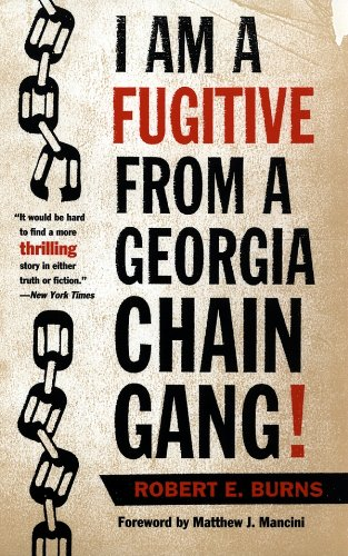 I Am a Fugitive from a Georgia Chain Gang! (Brown Thrasher Books) (English Edition) por Robert E. Burns