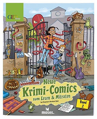 Redaktion Wadenbeißer Band 2 | Neue Krimi-Comics zum Lesen und Mitraten | GEOlino