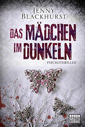 Buchseite und Rezensionen zu 'Das Mädchen im Dunkeln: Psychothriller' von Jenny Blackhurst