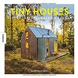 Tiny Houses: Hütten, Strandhäuser & Lauben