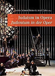 Judaism in Opera – Judentum in der Oper