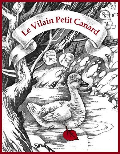 Le vilain petit canard (en version noir et blanc): Hans Christian Andersen (Les livres d'Oksana Ignaschenko) (French Edition)