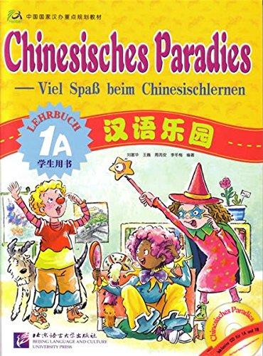 Mandarin-chinesisch-cd (Chinesisches Paradies - Viel Spass beim Chinesischlernen: Chinesisches Paradies Lehrbuch 1A (+CD))