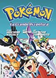 Pokémon. La grande avventura: 4-6 [Tre volumi indivisibili]