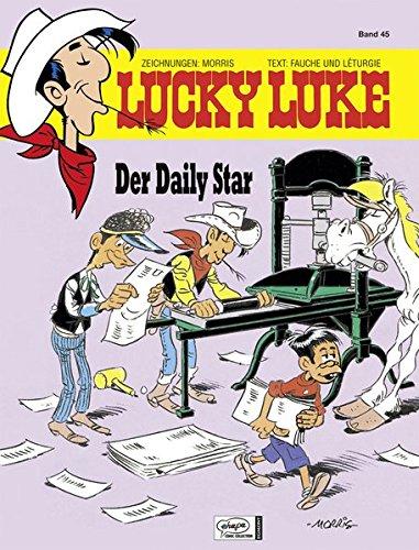 Lucky Luke 45: Der Daily Star -