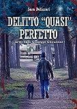 """DELITTO """"QUASI"""" PERFETTO: la verità di Giuseppe Ghirardini"""