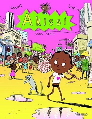 Akissi, 6 : Akissi: Sans amis