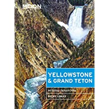 Moon Yellowstone & Grand Teton: Including Jackson Hole (Travel Guide)