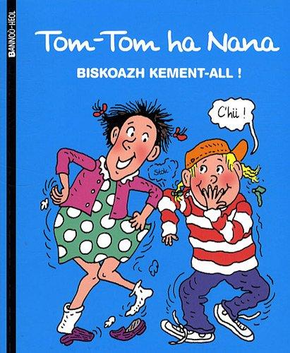 Tom-Tom ha Nana, Tome 33 : Biskoazh kement-all !