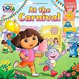 At the Carnival (Dora the Explorer (Simon & Schuster Pb))