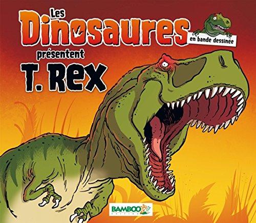 Les Dinosaures en BD spécial T-Rex